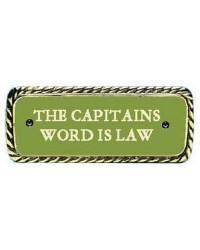 Plaque bronze CAPTAIN'S WORD IS LAW