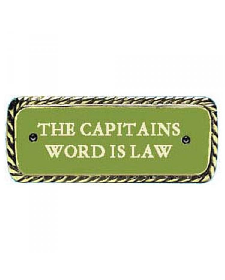 Plaque bronze CAPTAIN'S WORD IS LAW